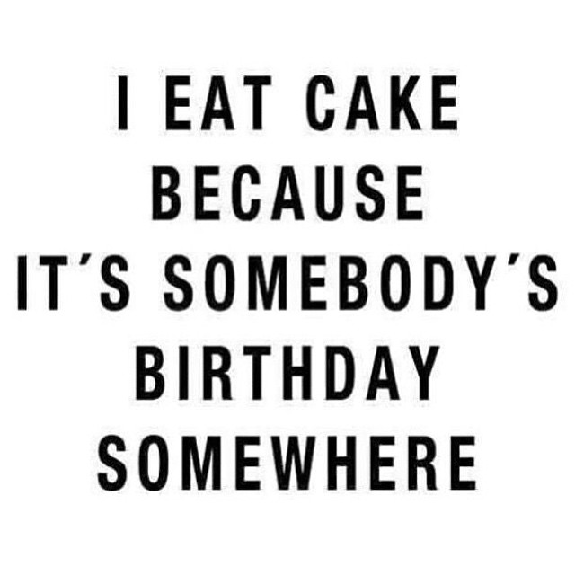 But I Dont Always Sing Happy Birthday Before I Eat It - Words on cake for birthday